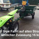 NEU !!!  TPS Special Green Einachser mit Triebradanhänger  PTO Allradgespann nun amtlich mit offizieller Straßenzulassung 15 km/h !!!